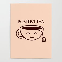 You Got This, Positive, Tea, Funny, Cute, Quote Poster