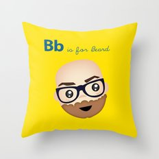 B is for Beard Throw Pillow