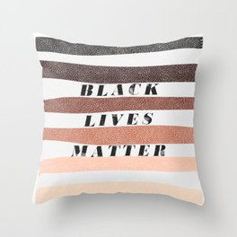 End racism now, all black lives matter Throw Pillow