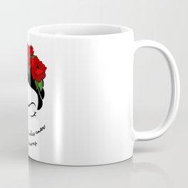DONDE NO PUEDE AMAR NO TE DEMORES Coffee Mug