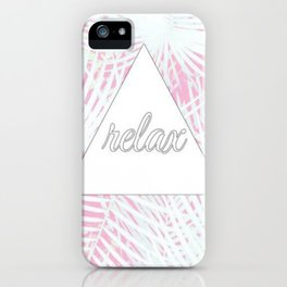 Relax. iPhone Case