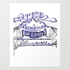 These Mountains Mend  Art Print