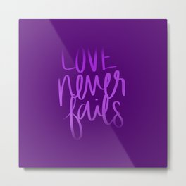 Love Never Fails Metal Print
