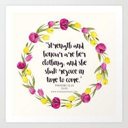 Proverbs 31:25 Art Print