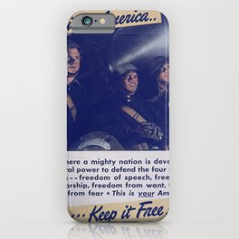 Vintage American World War 2 Poster - This is America: Defending Our Four Freedoms (1943) iPhone Case