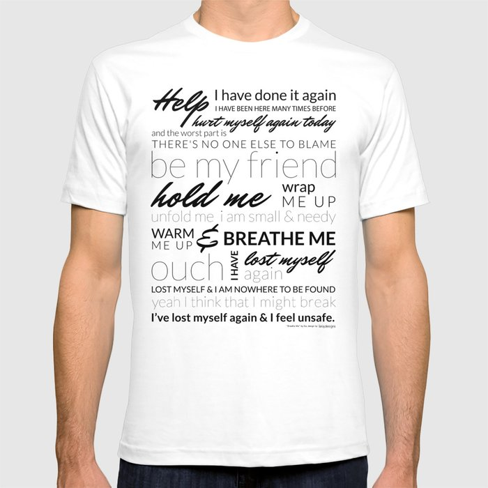 Breathe Me Lyrics artwork T-shirt by laraj
