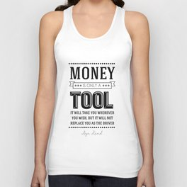 Money Is Only A Tool Atlas Shrugged Ayn Rand Unisex Tank Top