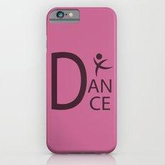 Pink Dance Symbol iPhone 6s Slim Case