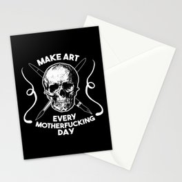 Make Art Every Motherfucking Day (white on black) Stationery Cards