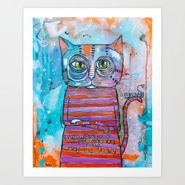 The Sass Cat Art Print