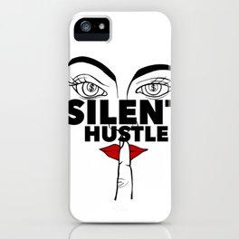 Silent Hustle iPhone Case