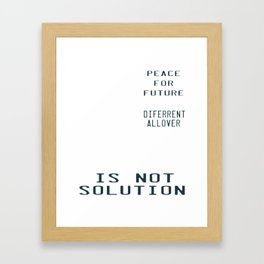 This is the awesome revolutionary Tshirt Those who make peaceful Revolution Peace for Future Framed Art Print