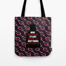 wine funny quotes Tote Bag