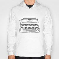 typewriter Hoodies featuring 'Typewriter' by Ben Rowe