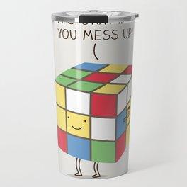 it's okay if you mess up! Travel Mug