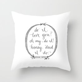 'Deed I Do Throw Pillow