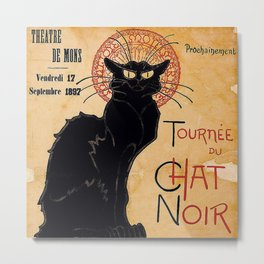 "Steinlen Poster, ""Soon, the Black Cat Tour by Rodolphe Salis"" 2 Metal Print"