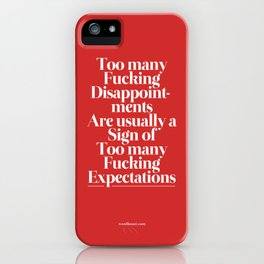 Disappointments iPhone Case