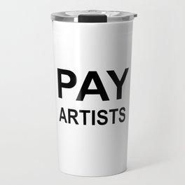 PAY ARTISTS Travel Mug
