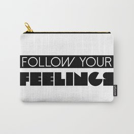 Follow Your Feelings - Oprah Winfrey Quote Carry-All Pouch