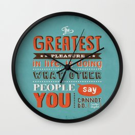 The Greatest Pleasure Wall Clock