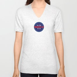 Not My Presidents Day Graphic Unisex V-Neck