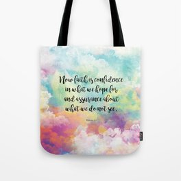 Faith Bible Quote, Hebrews 11:1 Tote Bag