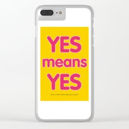 Yes means Yes - SB967 - color Clear iPhone Case