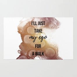 I'll just take my ego for a walk - Movie quote collection Rug
