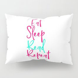 Eat Sleep Read School Library Funny Quote Pillow Sham