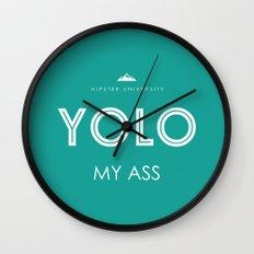 YOLO MY ASS Wall Clock