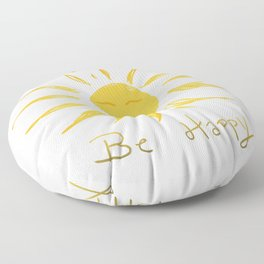 Dont worry be happy sunshine design  Floor Pillow