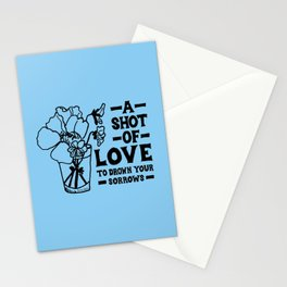 A Shot Of Love Stationery Cards