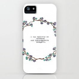 Caffeine and Inappropriate Thought iPhone Case