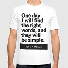 One day I will find the right words and they will be simple Mens Fitted Tee White MEDIUM