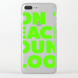 Don't reach young blood Clear iPhone Case