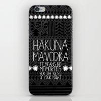 hakuna iPhone & iPod Skins featuring Hakuna Ma'Vodka by Sara Eshak