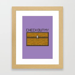 PAUSE – Check out my Chest Framed Art Print