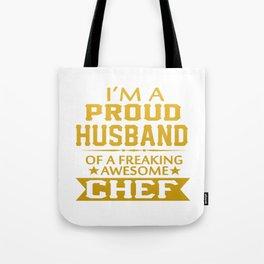 I'M A PROUD CHEF'S HUSBAND Tote Bag