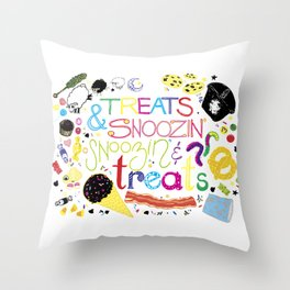 Treats and snoozin'. Snoozin' and treats. Throw Pillow