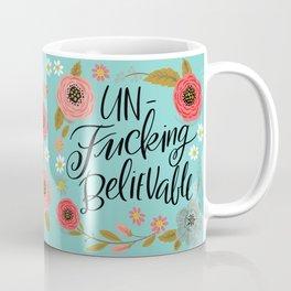 Pretty Sweary Unfuckingbelieveable Coffee Mug