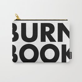 BURN BOOK Carry-All Pouch