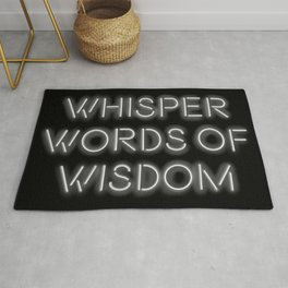 Whisper words of wisdom neon sign Rug