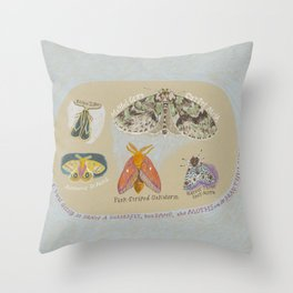 The Moths are so Beautiful Here Throw Pillow