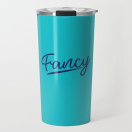 Fancy Travel Mug