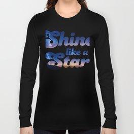 Shine Like A Star Long Sleeve T-shirt