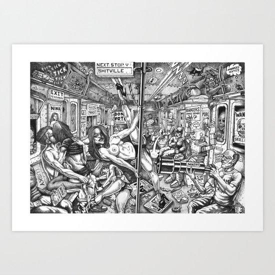 Next Stop Shitville Art Print