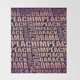 Impeach Barack Obama Throw Blanket
