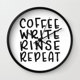 Coffee Write Rinse Repeat Wall Clock