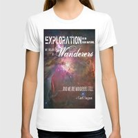 "carl sagan T-shirts featuring ""Exploration is in Our Nature"" Carl Sagan Quote by kishbish"